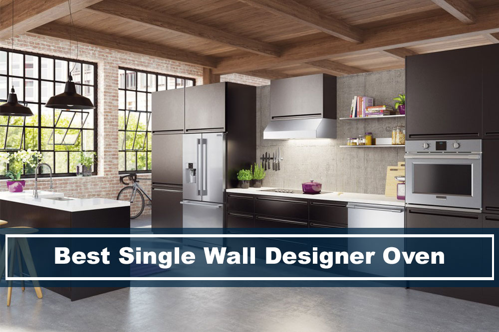 modern kitchen with best single wall designer oven