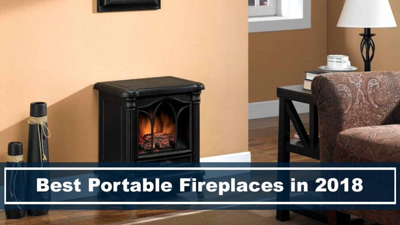 Awesome 5 Best Portable Fireplaces To Buy In 2018 Sparking The Mood Beutiful Home Inspiration Xortanetmahrainfo