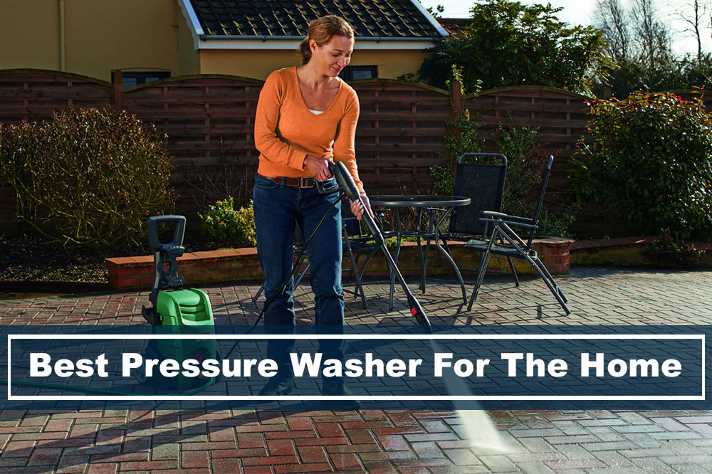 Best 5 Pressure Washers For Cleaning Hard To Get Dirt In 2018