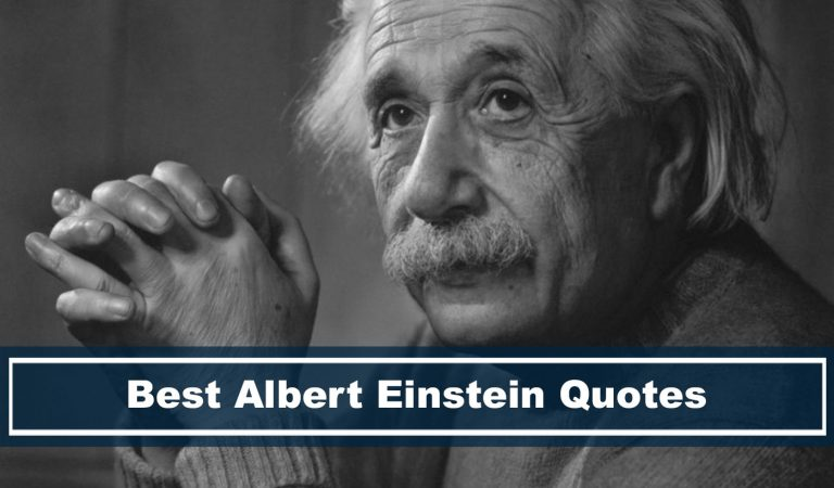 70 Best Albert Einstein Quotes That'll Inspire and Motivate Anyone Right Now