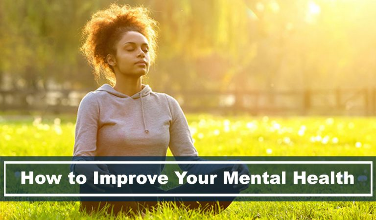 13 Easy Ways on How to Improve Your Mental Health