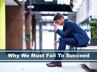why we must fail to be successful