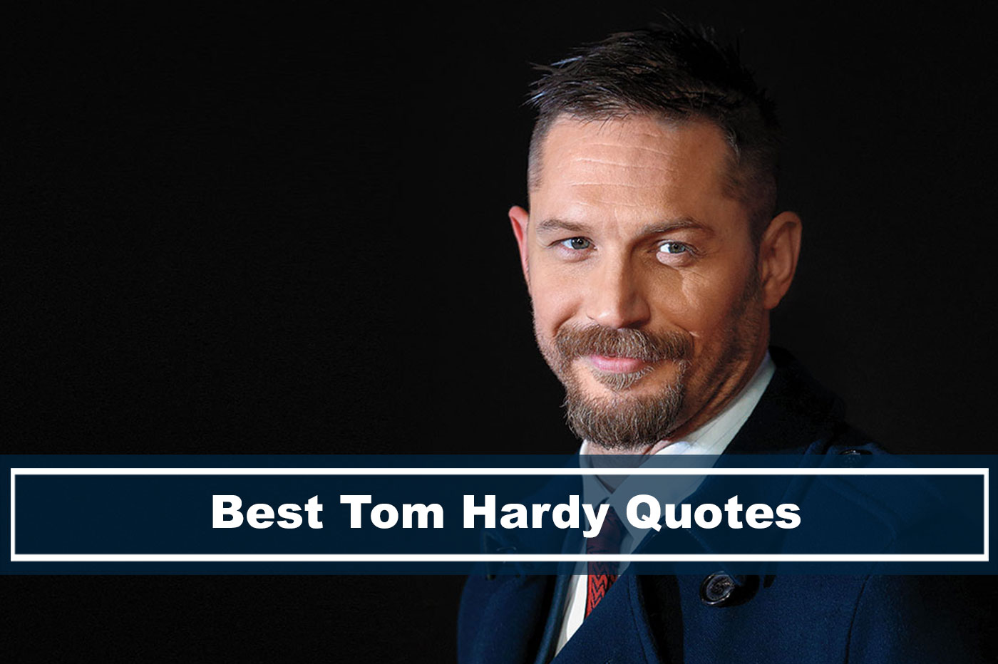 best quotes from Tom Hardy about success, life, and acting